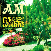 AM: Future Sons & Daughters