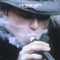 The Radio Dept.: Clinging To A Scheme