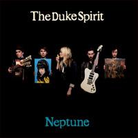 The Duke Spirit: Neptune