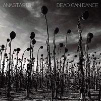 Dead Can Dance: Anastasis